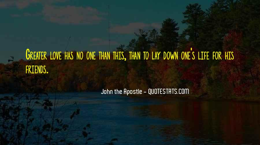 Lay Down Your Life Quotes #773499