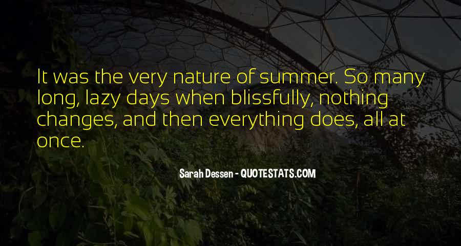 Lazy Summer Days Quotes #407648