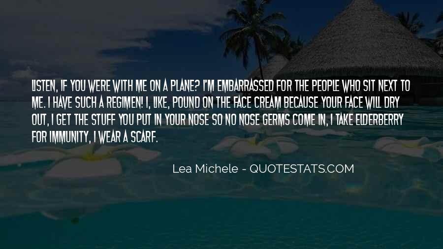 Lea Michele Nose Quotes #252964