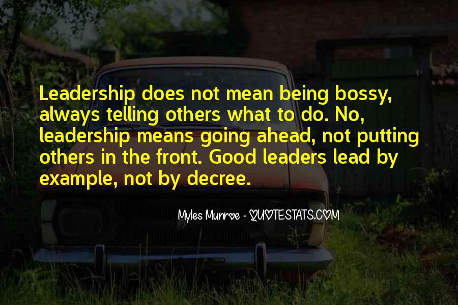Lead By Example Leadership Quotes #1327743