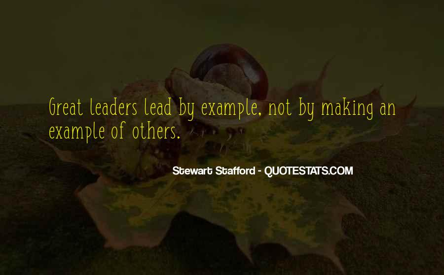 Lead By Example Leadership Quotes #1781845