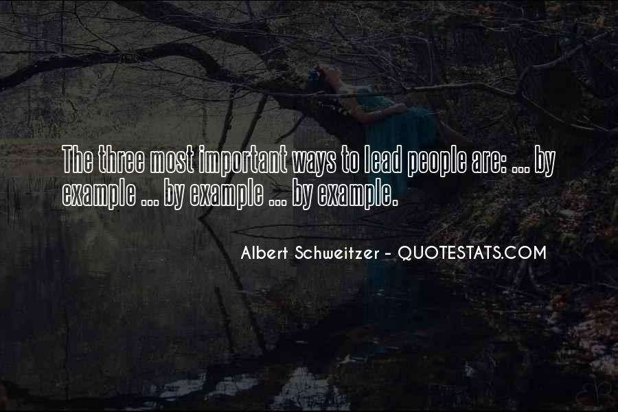 Lead By Example Leadership Quotes #1823170