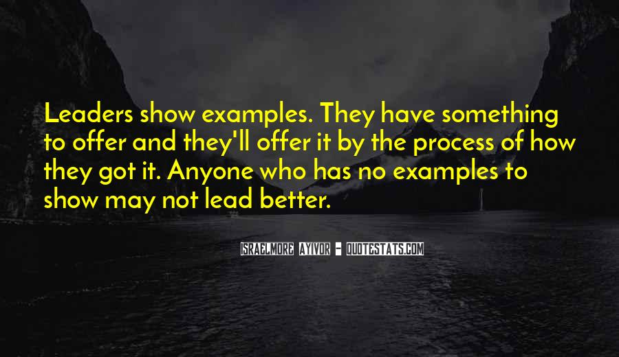 Lead By Example Leadership Quotes #765145