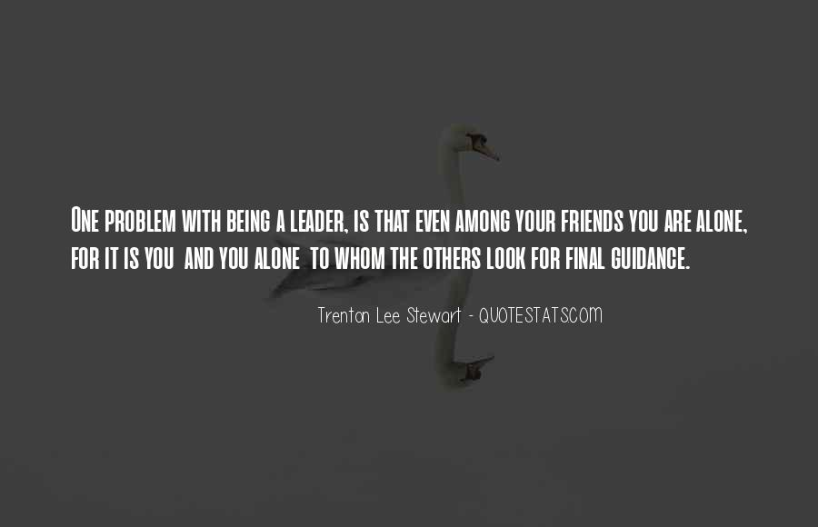 Leaders And Friends Quotes #1385407