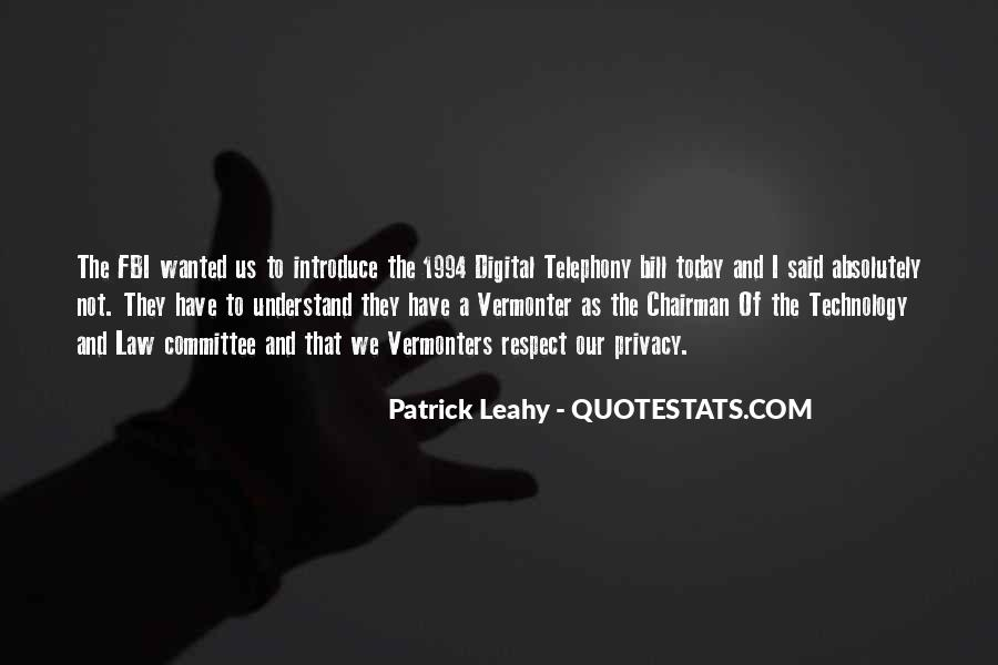 Leahy Quotes #1684767