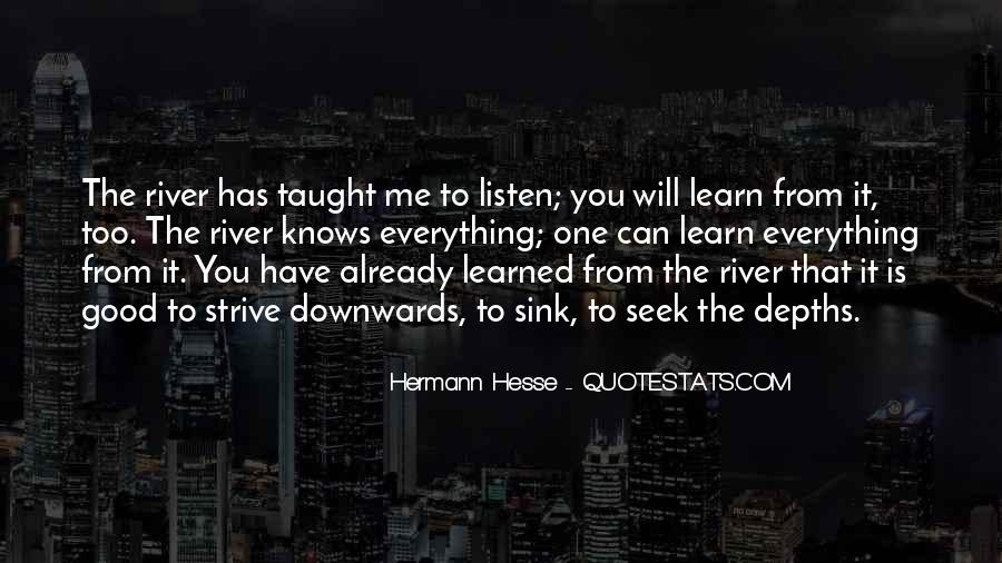 Learn Everything You Can Quotes #115976