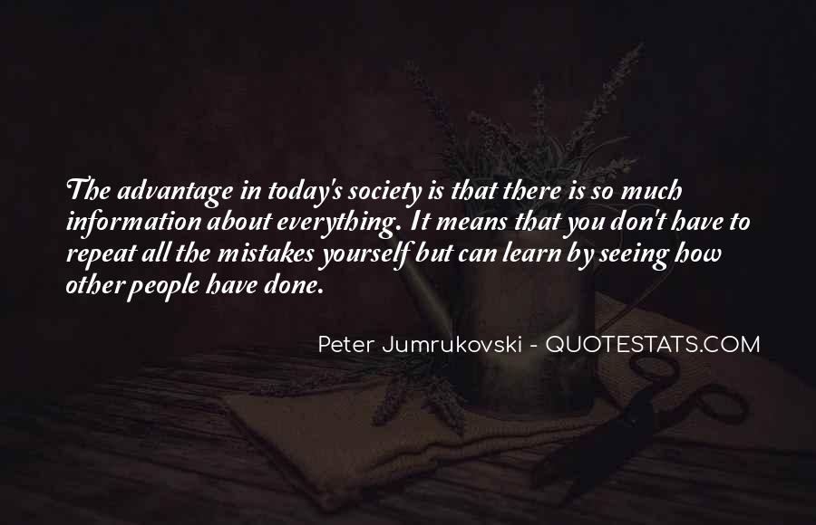 Learn Everything You Can Quotes #1219858