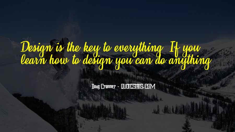 Learn Everything You Can Quotes #1443985