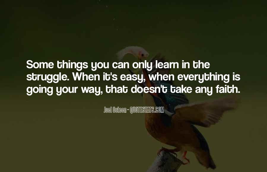 Learn Everything You Can Quotes #1581668