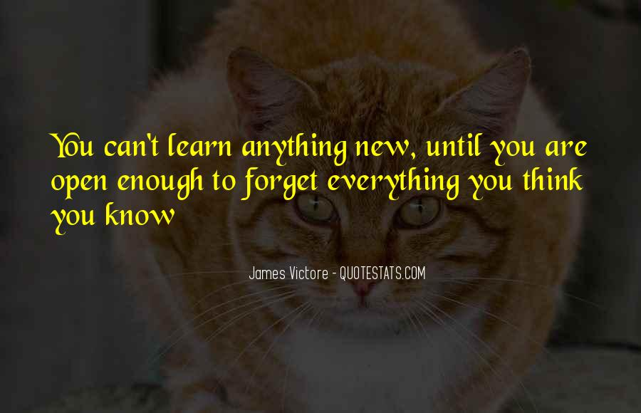 Learn Everything You Can Quotes #1718511