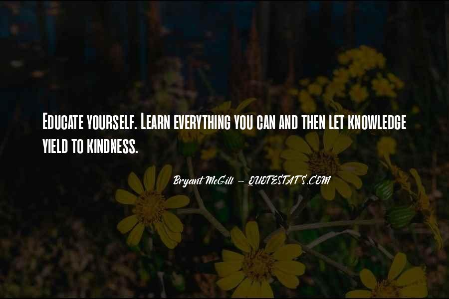 Learn Everything You Can Quotes #400080