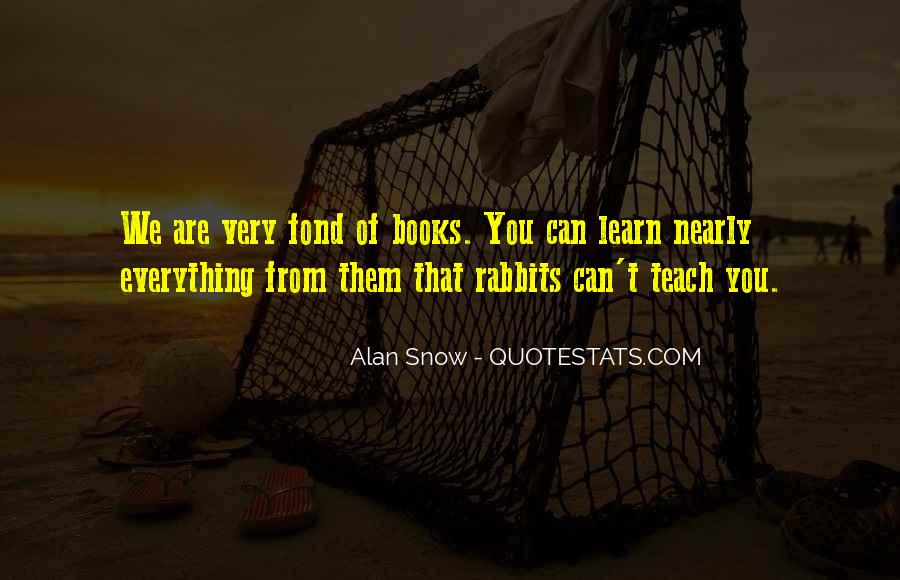 Learn Everything You Can Quotes #43421