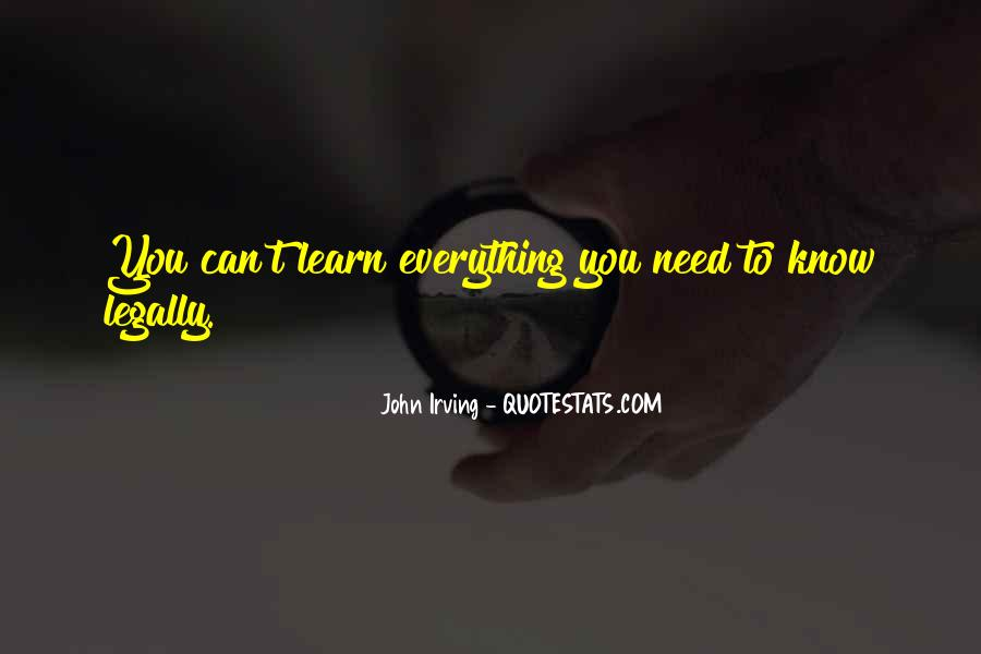 Learn Everything You Can Quotes #568065