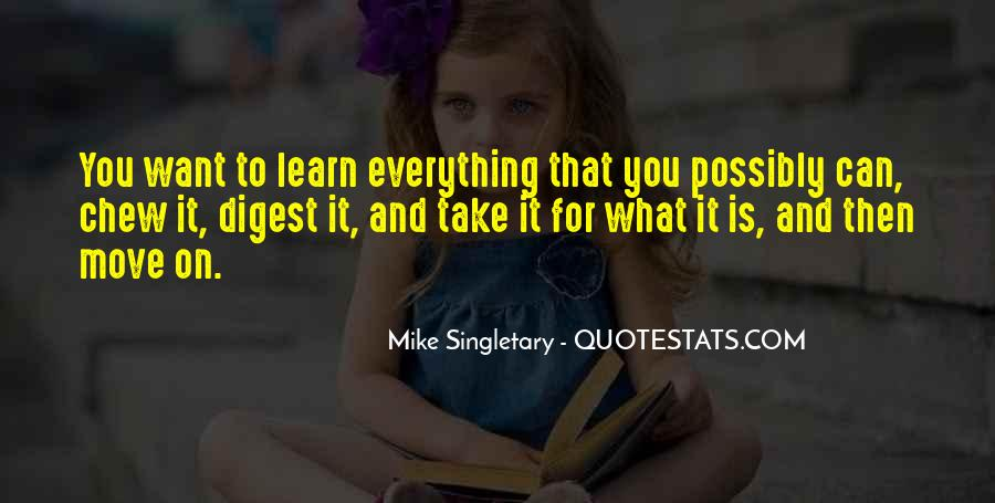 Learn Everything You Can Quotes #713727