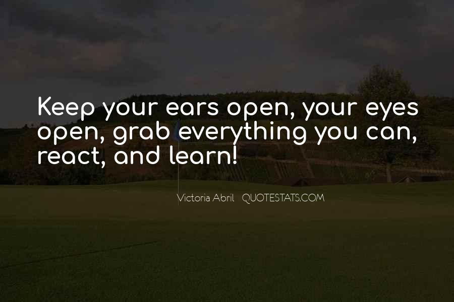 Learn Everything You Can Quotes #806870