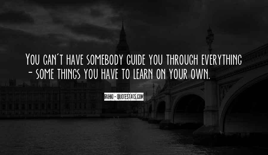 Learn Everything You Can Quotes #808786