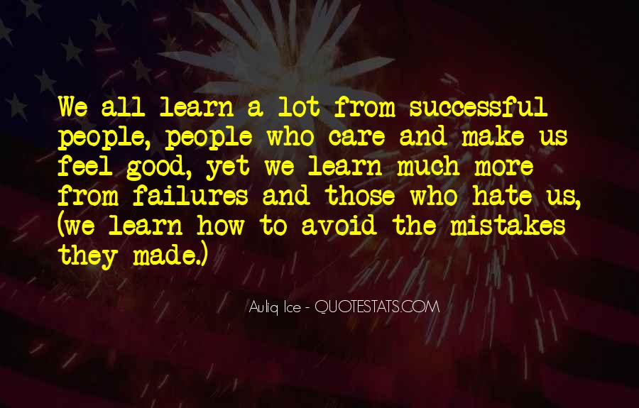 Learn From Others Mistakes Quotes #1588773