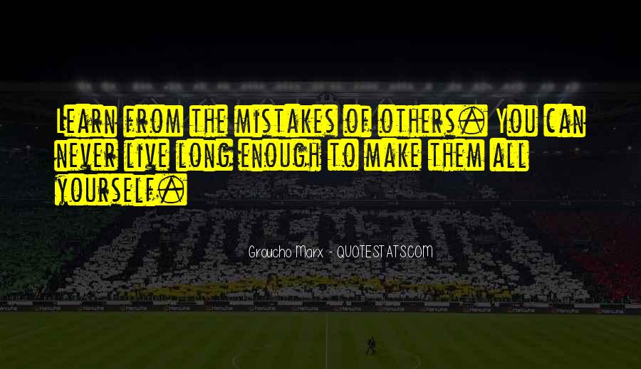 Learn From Others Mistakes Quotes #1871625