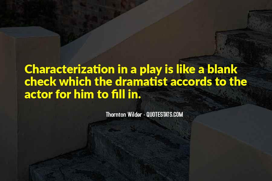 Quotes About Dramatist #1209200
