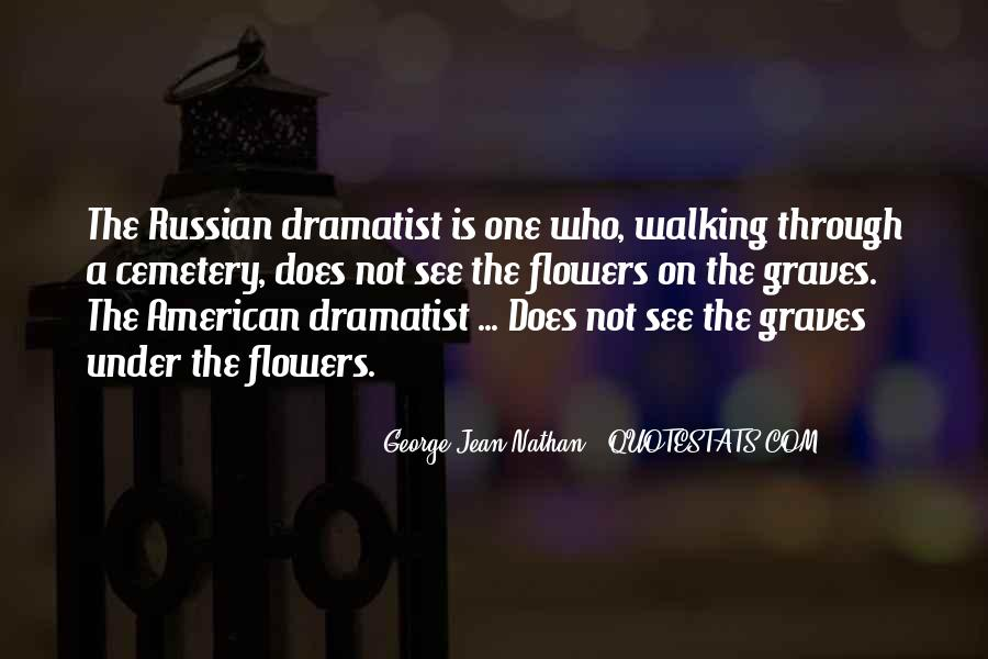 Quotes About Dramatist #1446431