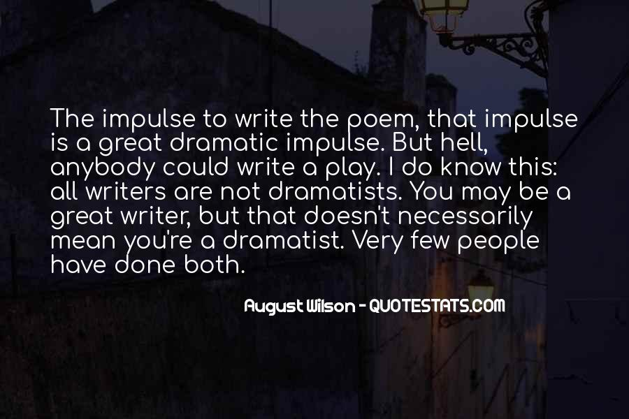 Quotes About Dramatist #1693799