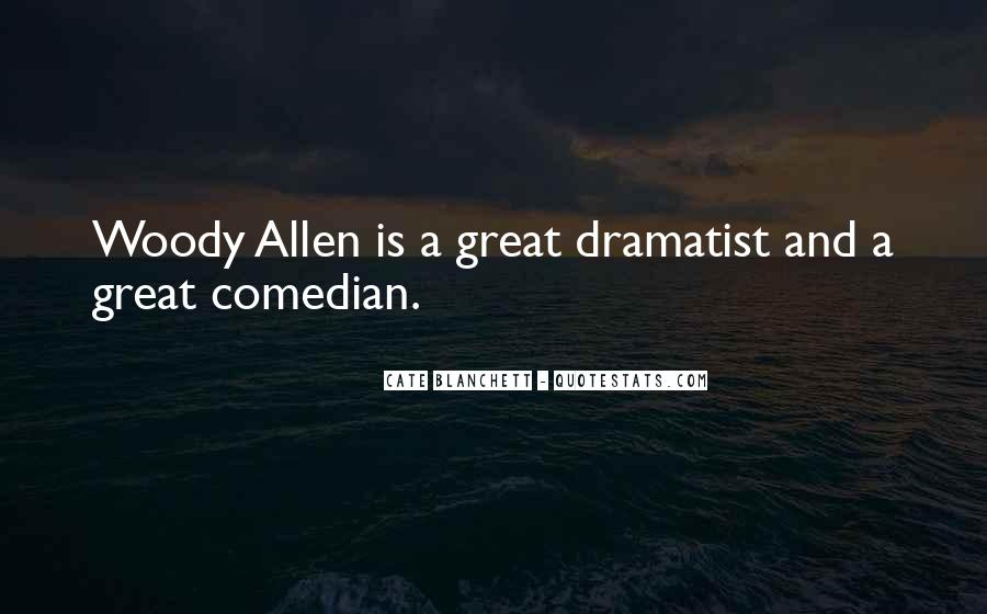 Quotes About Dramatist #1774783