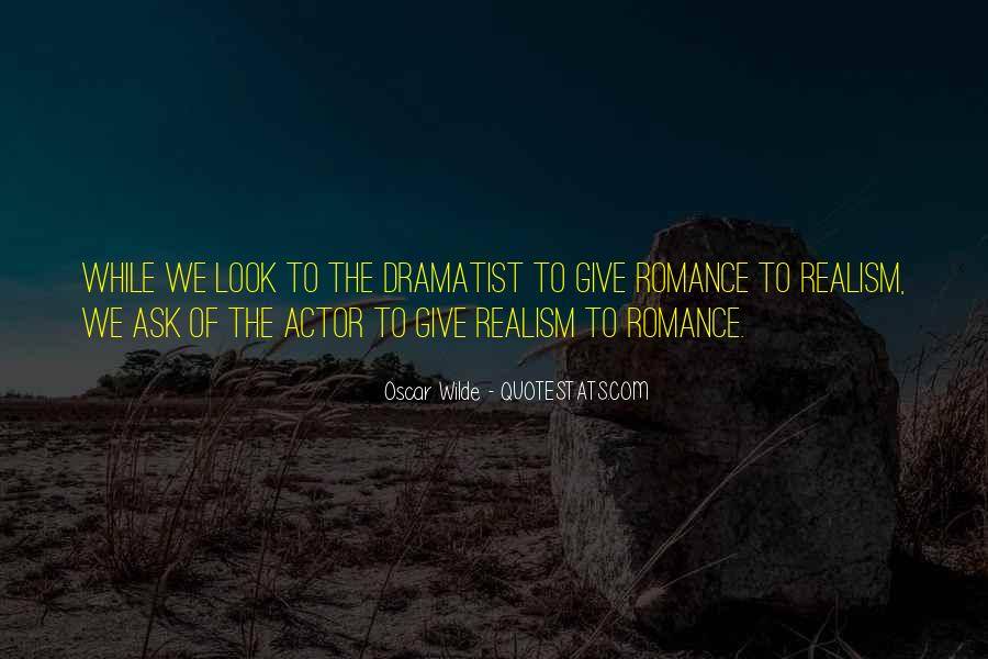 Quotes About Dramatist #1828376
