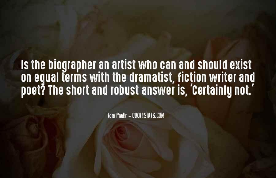 Quotes About Dramatist #729235