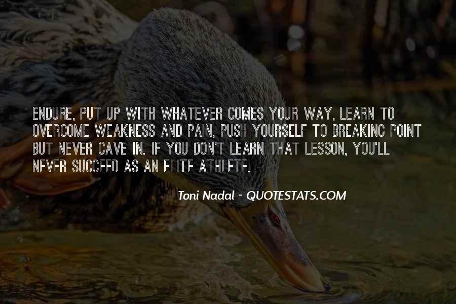Learn To Endure Quotes #1493453