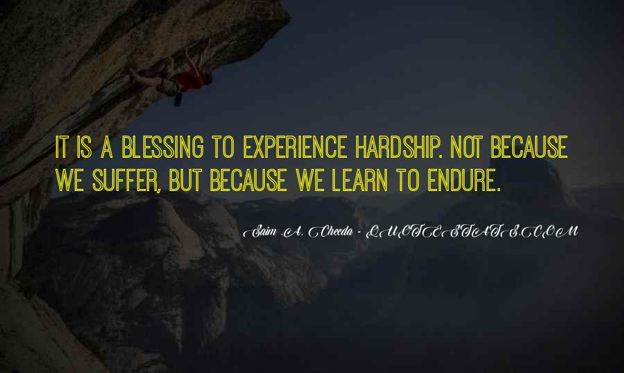 Learn To Endure Quotes #1644530