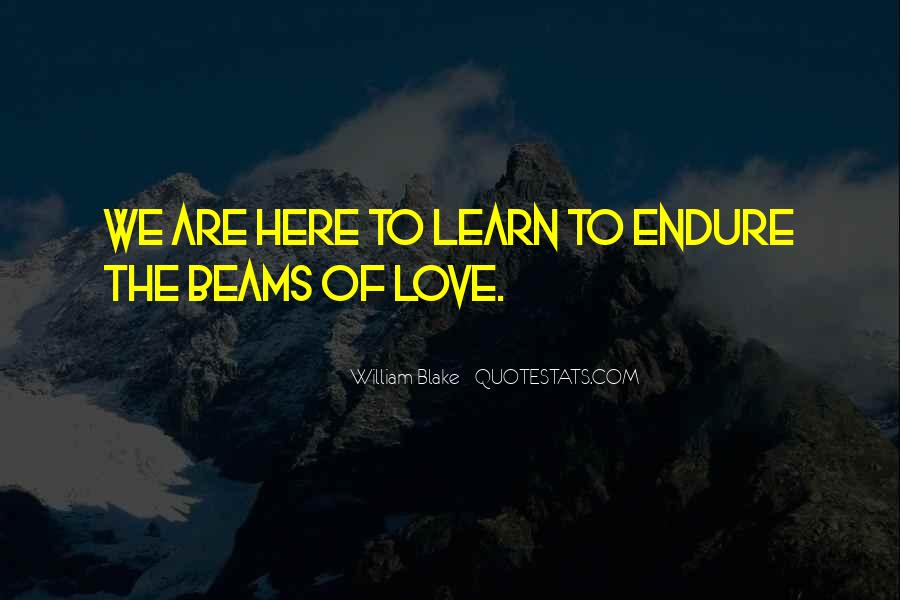 Learn To Endure Quotes #174524