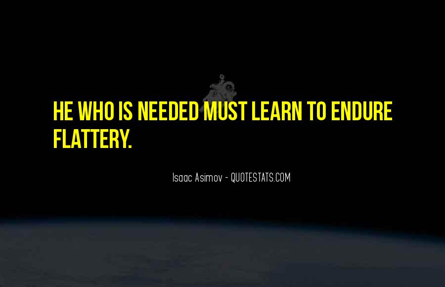Learn To Endure Quotes #1807570