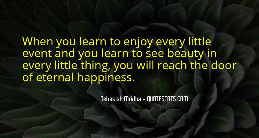 Learn To Enjoy Life Quotes #1373817