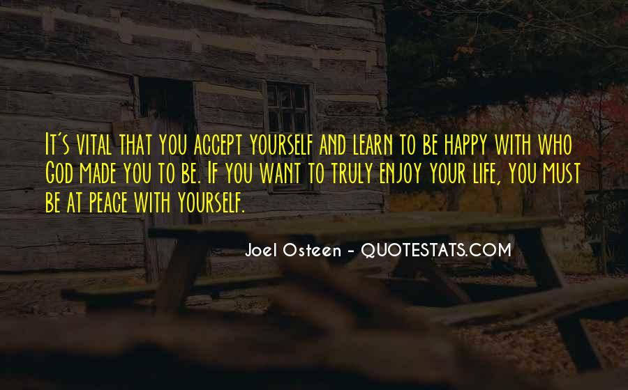 Learn To Enjoy Life Quotes #1607053
