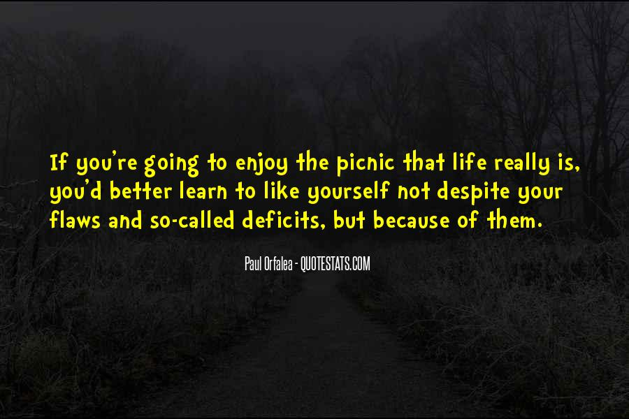 Learn To Enjoy Life Quotes #1813565