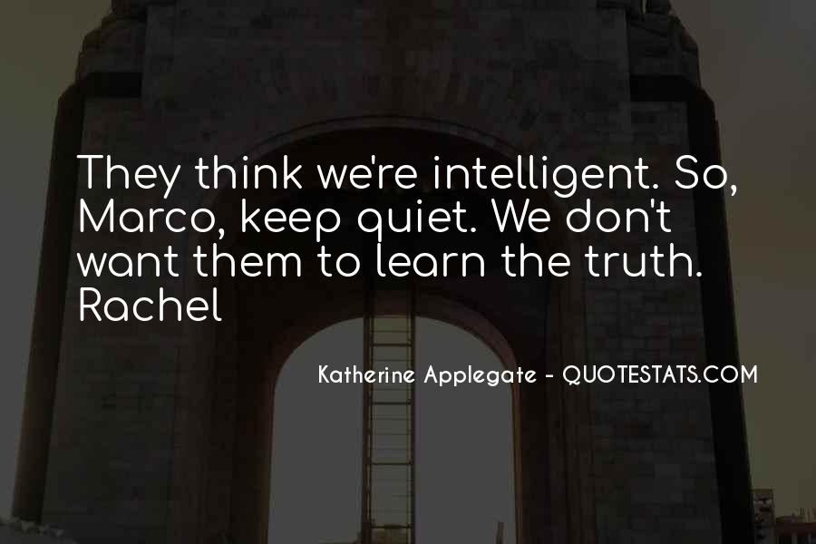 Learn To Keep Quiet Quotes #324577