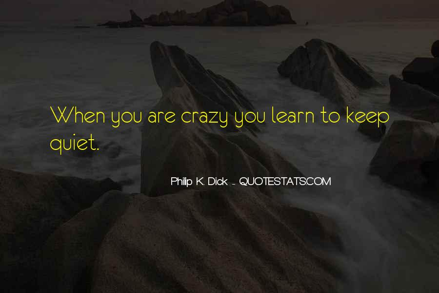 Learn To Keep Quiet Quotes #389270