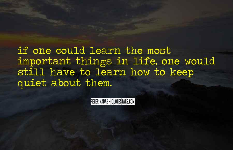 Learn To Keep Quiet Quotes #839210