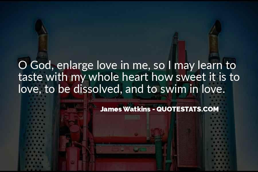 Learn To Love Me Quotes #1078803