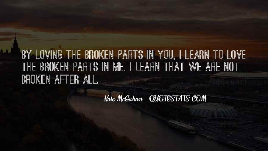 Learn To Love Me Quotes #1142891