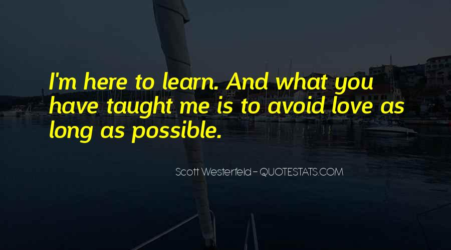 Learn To Love Me Quotes #1410164
