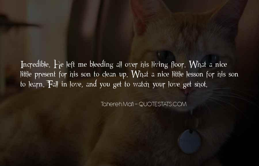 Learn To Love Me Quotes #1436029