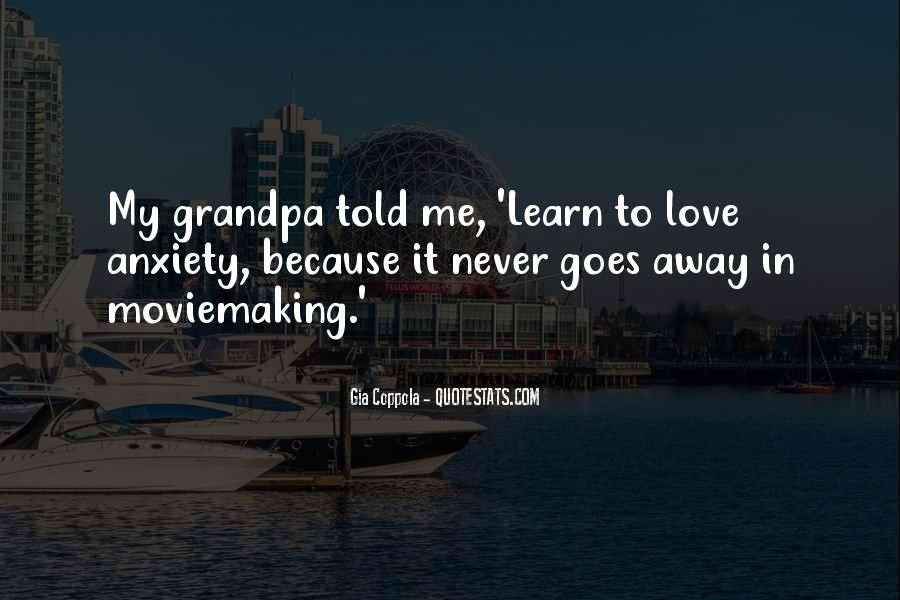 Learn To Love Me Quotes #1586191