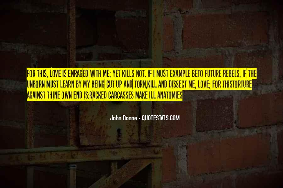 Learn To Love Me Quotes #441744