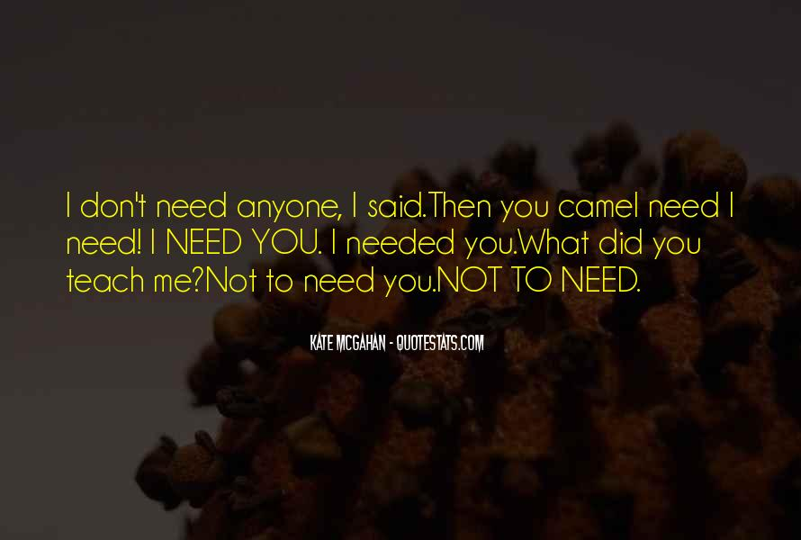 Learn To Love Me Quotes #497230