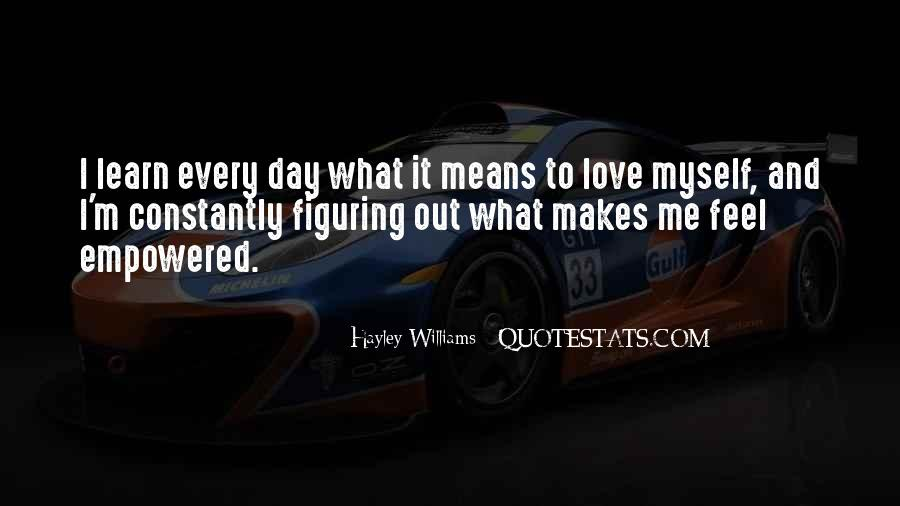 Learn To Love Me Quotes #613253