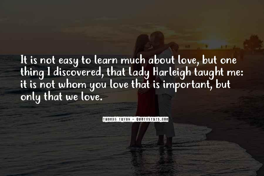 Learn To Love Me Quotes #615011