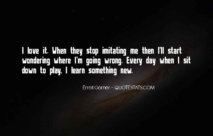 Learn To Love Me Quotes #715203