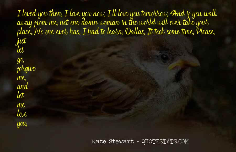 Learn To Love Me Quotes #757762