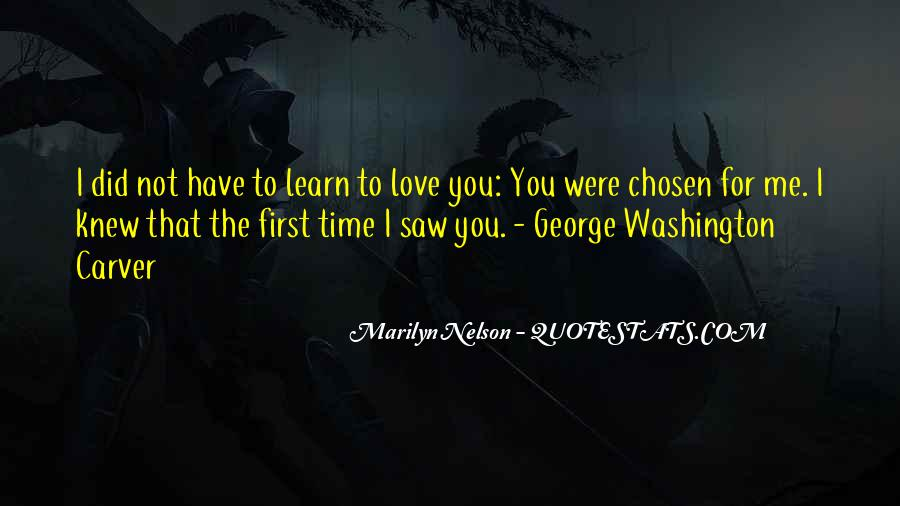 Learn To Love Me Quotes #900536